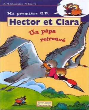 """Afficher """"Hector et Clara. n° 7 Un papa retrouvé"""""""