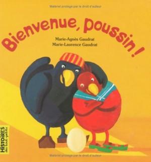vignette de 'Bienvenue, poussin ! (Gaudrat, Marie-Agnès)'