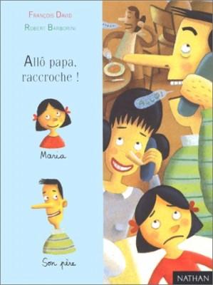 "Afficher ""Allô, papa raccroche !"""