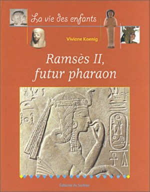 "Afficher ""Ramsès II, futur pharaon"""
