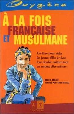 """Afficher """"À la fois française et musulmane"""""""