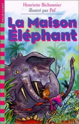 """Afficher """"La Maison éléphant"""""""