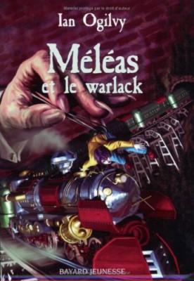 """Afficher """"Méléas et le warlack"""""""