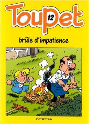 """Afficher """"Toupet n° 12 Toupet brûle d'impatience"""""""