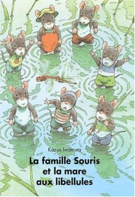 """Afficher """"La famille souris et la mare aux libellules"""""""