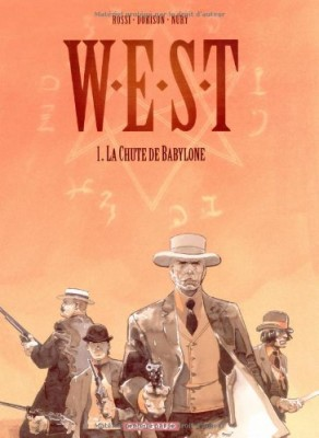 "Afficher ""W.E.S.T. n° 1 Chute de Babylone (La)"""