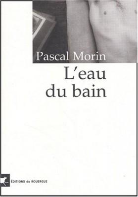 vignette de 'L'eau du bain (Pascal Morin)'