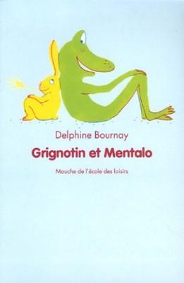 """Afficher """"Grignotin et Mentalo"""""""