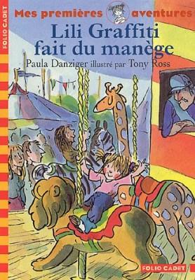 """Afficher """"Les Premières aventures de Lili Graffiti n° 2 Lili Graffiti fait du manège"""""""