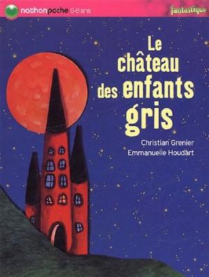 """Afficher """"Le château des enfants gris"""""""