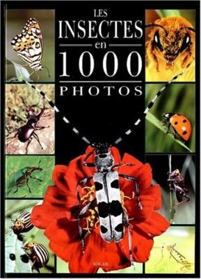 """Afficher """"Les insectes en 1000 photos"""""""