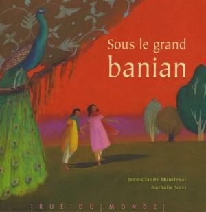 """Afficher """"Sous le grand banian"""""""