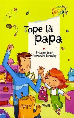 """Afficher """"Tope-là papa"""""""