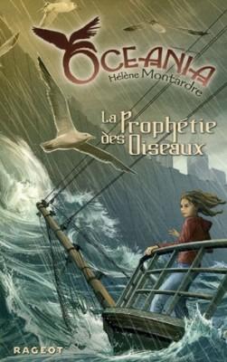 vignette de 'Océania n° 1<br /> La prophétie des oiseaux (Hélène Montardre)'