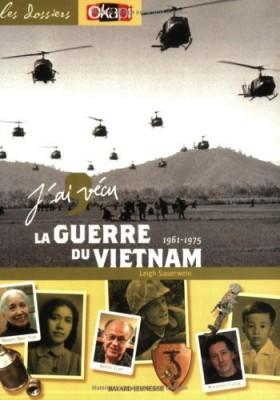 """Afficher """"J'ai vécu la guerre du Vietnam"""""""