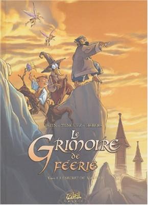 """Afficher """"Grimoire de Féerie (Le) n° 1 Le secret du Bagueer"""""""