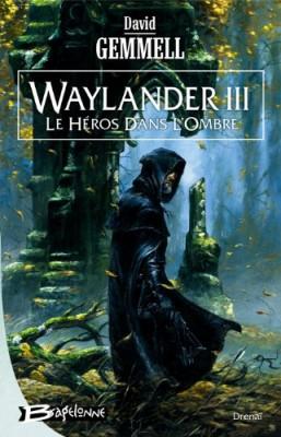 """Afficher """"Waylander n° 3 Le héros dans l'ombre"""""""