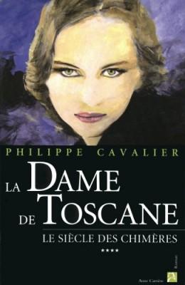 """Afficher """"Le Siècle des chimères n° 4 La Dame de Toscane"""""""