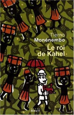 """Afficher """"Le Roi de Kahel"""""""