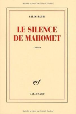 """Afficher """"Le Silence de Mahomet"""""""