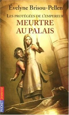 """Afficher """"Les Protégées de l'empereur n° 1 Meurtre au palais"""""""
