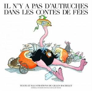 """Afficher """"Il n'y a pas d'autruches dans les contes de fées"""""""
