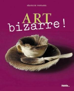 """Afficher """"Art bizarre !"""""""
