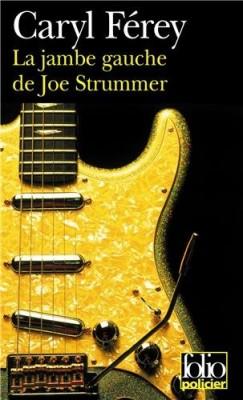 """Afficher """"Une enquête de Mc Cash La jambe gauche de Joe Strummer"""""""