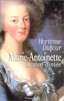 """Afficher """"Marie-Antoinette, la mal-aimée"""""""