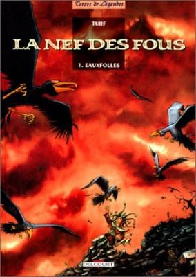 """Afficher """"La nef des fous n° 1 La nef des fous : Eaux folles"""""""