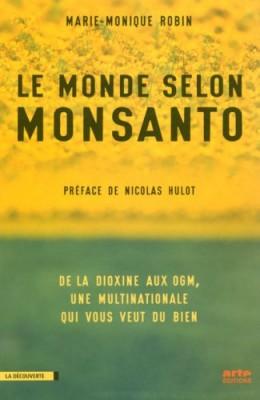 "Afficher ""Le monde selon Monsanto"""