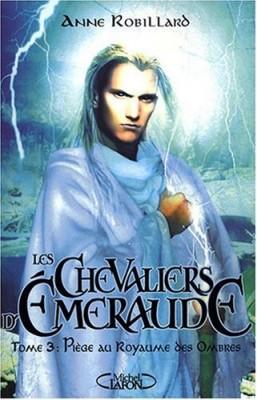 """Afficher """"Les Chevaliers d'Émeraude n° 3 Piège au royaume des ombres"""""""