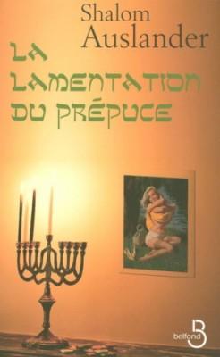 """Afficher """"La Lamentation du prépuce"""""""