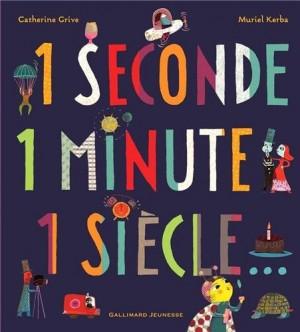 "Afficher ""1 seconde, 1 minute, 1 siècle"""