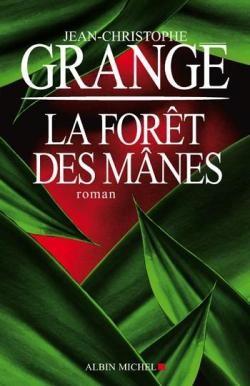 vignette de 'La forêt des mânes (Jean-Christophe Grangé)'