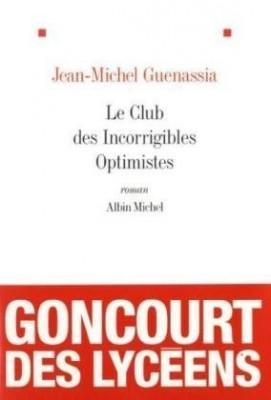 """Afficher """"Le Club des incorrigibles optimistes"""""""