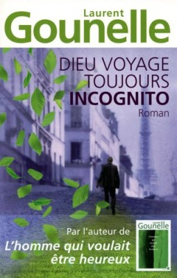 "Afficher ""Dieu voyage toujours incognito"""