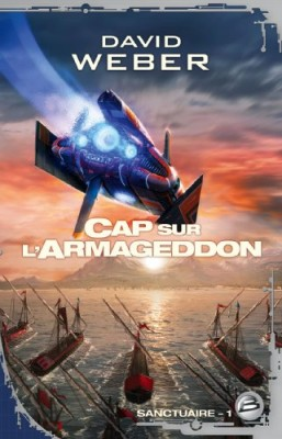 vignette de 'Sanctuaire n° 1<br /> Cap sur l'Armageddon (David Weber)'
