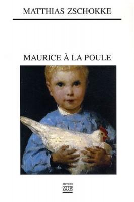 """Afficher """"Maurice à la poule"""""""