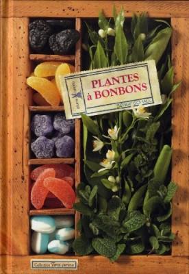 """Afficher """"Plantes à bonbons"""""""