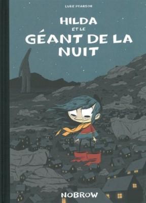 vignette de 'Hilda n° 2<br /> Hilda et le géant de la nuit (Luke Pearson)'