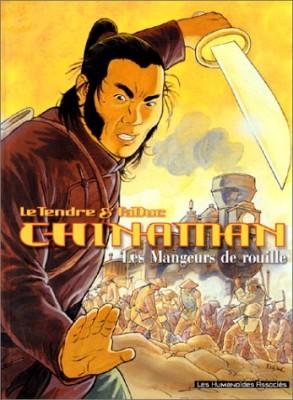 """Afficher """"Chinaman. n° 4 Les mangeurs de rouille"""""""