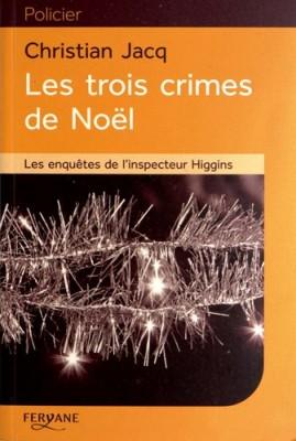 """Afficher """"Les enquêtes de l'inspecteur Higgins Les trois crimes de Noël"""""""