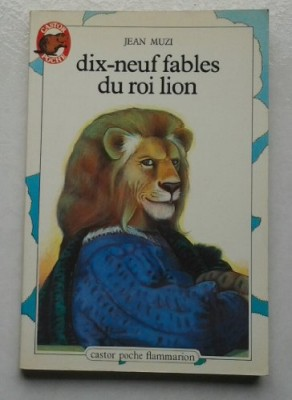 """Afficher """"Dix-neuf fables du roi Lion"""""""