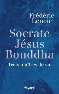 """Afficher """"Socrate, Jésus, Bouddha"""""""