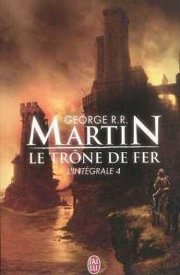 vignette de 'Le trône de fer n° 4<br /> Le trône de fer, T. 04 (George R. R. Martin)'