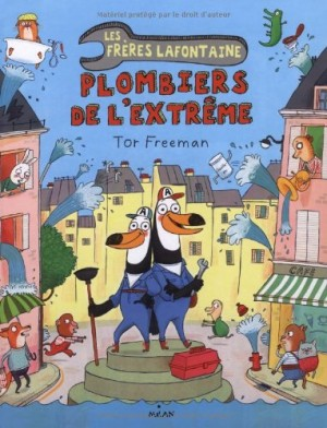 """Afficher """"Les frères Lafontaine, plombiers de l'extrême"""""""