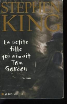 "Afficher ""La Petite fille qui aimait Tom Gordon"""