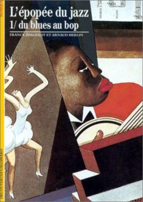 """Afficher """"L'épopée du jazz. n° 1 L'épopée du jazz"""""""