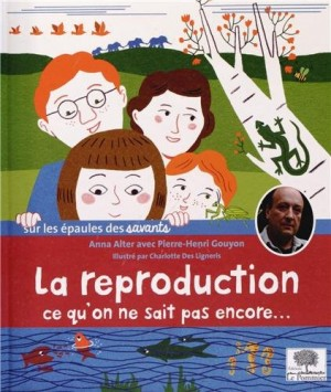 """Afficher """"La reproduction, ce qu'on ne sait pas encore"""""""
